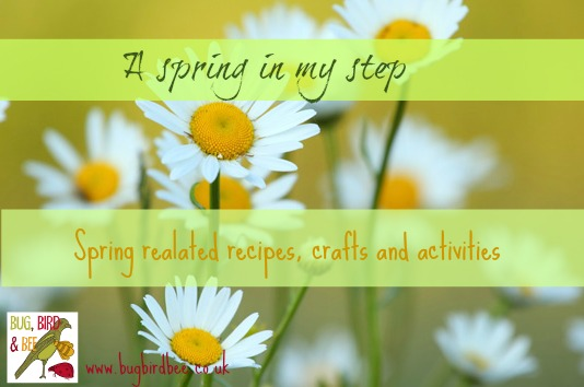 A Spring In My Step- Spring related Crafts, Recipes and Activities